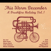 Cover of the track This Warm December: A Brushfire Holiday, Volume 1