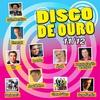 Couverture de l'album Disco de Ouro 13/14