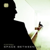 Cover of the album Space Between Us