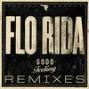 Couverture de l'album Good Feeling (Remixes)
