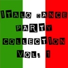 Cover of the album Italo Dance Party Collection, Vol. 1