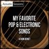 Couverture de l'album Acoustic Sessions: My Favorite Pop & Electronic Songs