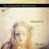 Couverture de l'album Honey's Dead