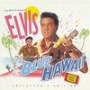 Cover of the album Blue Hawaii (Collector's Edition) [Original Soundtrack]