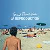 Couverture de l'album La Reproduction