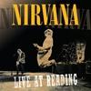 Couverture de l'album Nirvana: Live At Reading