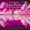 Couverture de l'album Most Relaxing Jazz Piano In the Universe