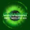 Couverture de l'album Pretty Green Eyes 2013