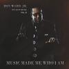 Couverture de l'album It's Just Music, Vol. II: Music Made Me Who I Am