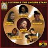 Cover of the album Luciano & The Chosen Stars