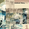 Couverture de l'album Elektrolux Presents: Ambient Diary. One