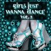 Couverture de l'album Girls Just Wanna Dance, Vol. 2
