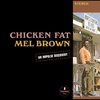 Cover of the album Chicken Fat (Remastered)