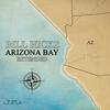 Couverture de l'album Arizona Bay (Extended)