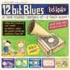 Cover of the album 12 Bit Blues (Bonus Track Version)