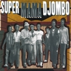 Cover of the album Super Mama Djombo