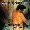 Couverture de l'album The Ghost of Tom Joad