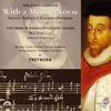 Cover of the album Orlando Gibbons: With a Merrie Noyse - Second Service & Consort Anthems