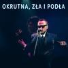 Couverture de l'album Okrutna, Zła i Podła - Single
