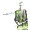 Couverture de l'album Sneakin' In