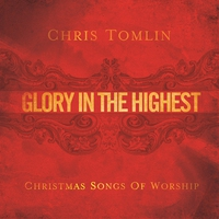 Cover of the track Glory in the Highest: Christmas Songs of Worship