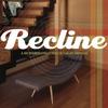 Couverture de l'album Recline