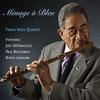 Cover of the album Menage a Bleu (feat. Joey DeFrancesco, Paul Bollenback, Byron Landham)