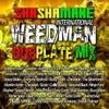 Cover of the album Weedman Dubplate Mix (Shashamane International Presents)