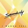 Cover of the album I Wanna Feel - Single
