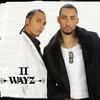 Cover of the album II Wayz (feat. Nichols, Sennsy)