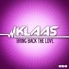 Couverture de l'album Bring Back the Love (Remixes) - EP