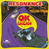 Cover of the album OK Chicago / Yellow Train - Single