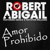 Couverture de l'album Amor Prohibido (feat. Ebon-e & Royston Williams) - EP