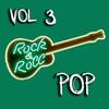 Couverture de l'album Rock & Roll Pop Vol 3