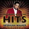 Cover of the album Nothing But the Hits: Hezekiah Walker & the Love Fellowship Crusade Choir