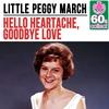 Cover of the album Hello Heartache, Goodbye Love (Remastered) - Single