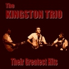 Cover of the album The Kingston Trio Greatest Hits