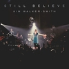 Couverture de l'album Still Believe (live)