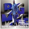 Cover of the album Somethin' Serious
