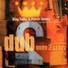 Cover of the album Dub Gone 2 Crazy