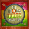 Cover of the album Trojan Roots Collection
