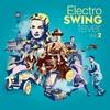Couverture de l'album Electro Swing Fever, Vol. 2