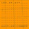 Couverture de l'album Dust on Common