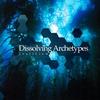 Cover of the album Dissolving Archetypes
