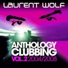 Cover of the album Anthology Clubbing, Vol. 2 (2004-2008)