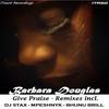 Couverture de l'album Give Praise (Remixes) - Single