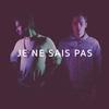 Cover of the album Je Ne Sais Pas - Single