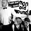 Couverture de l'album Push Barman to Open Old Wounds
