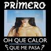 Cover of the album Oh Que Calor - Single