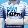 Couverture de l'album Dear Evan Hansen: Original Broadway Cast Recording
